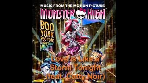 Monster High Boo York - Love is Like a Storm Tonight FULL SONG HQ