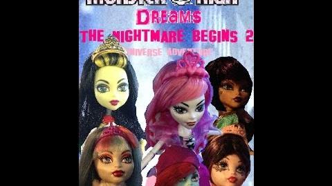 Monster High Dreams - The Nightmare Begins 2 Universe Adventure!