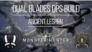 "MHW DPS BUILD vs Ancient Leshen - Dual Blades Kjarr Daggers ""Rage"" (Fire)"