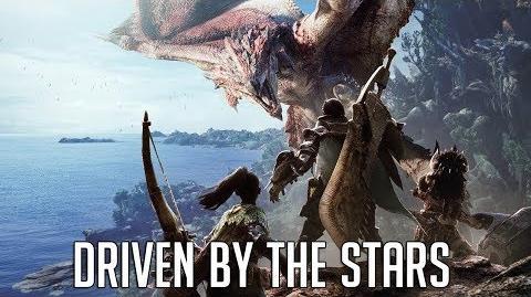 Monster Hunter World - Driven by the Stars MV