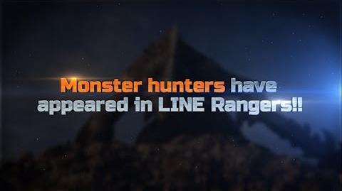 LINE RANGERS x Monster Hunter - Special Movie