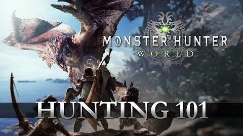 Monster Hunter World - Hunting 101