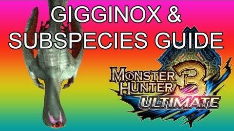 Monster Hunter 3 Ultimate - G1★ Gigginox & Baleful guide ギギネブラ亜種