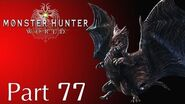 Monster Hunter World -- Part 77 Arch Tempered Kushala Daora Event Quests 26