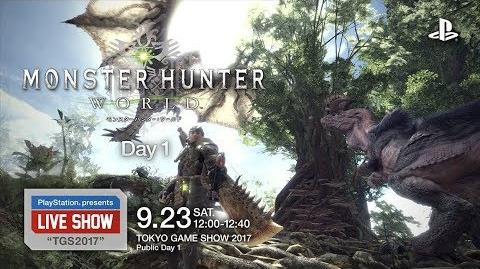 "PlayStation® presents LIVE SHOW ""TGS2017"" 『モンスターハンター:ワールド』Day 1"