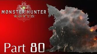 Monster Hunter World -- Part 80 Arch Tempered Zorah Magdaros Event Quests 29