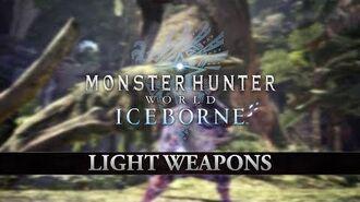 Monster Hunter World Iceborne – Light Weapons