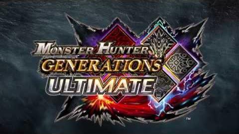 Monster Hunter Generations Ultimate - Launch Trailer