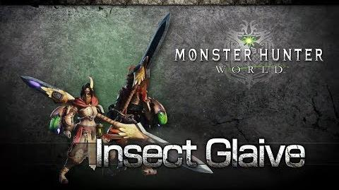 Monster Hunter World - Glaive Insecto