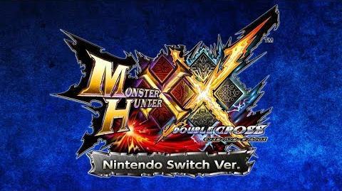 『モンスターハンターダブルクロス Nintendo Switch Ver