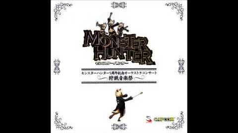 Monster Hunter 5th Anniversary Orchestra Concert Track 10 - Proof of a Hero