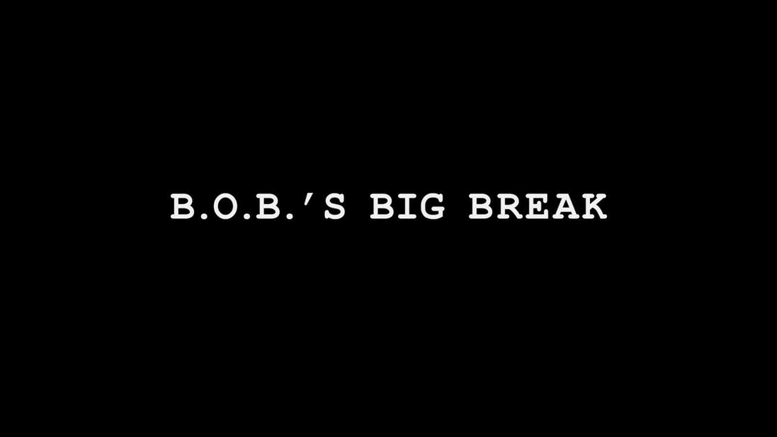 B O B 's Big Break | Monsters vs  Aliens Wiki | FANDOM