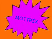 Mottrix