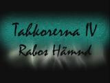 Tahkorerna IV - Rabos Hämnd