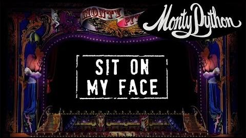 Monty Python - Sit on My Face (Official Lyric Video)