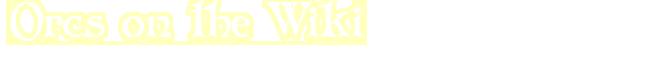 OrcsWiki