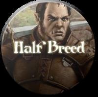 Half Breeds