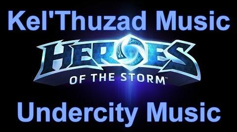 Kel'Thuzad Music (Undercity Music) - Heroes of the Storm Music