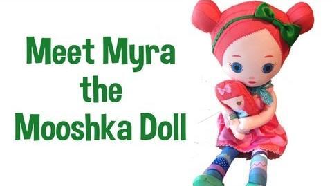 Mooshka Dolls Myra Review