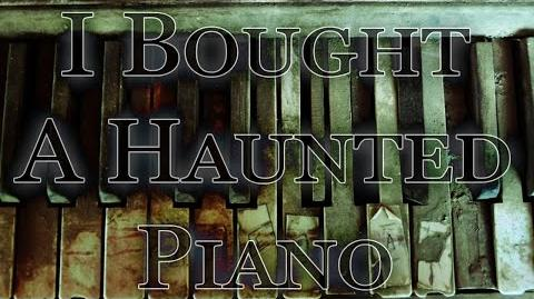 """I Bought a Haunted Piano on Craigslist"" reading by Mr. CreepyPasta"