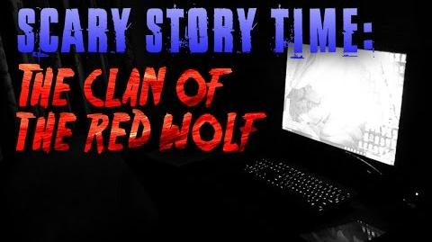 """The Clan of the Red Wolf"" reading by Unit 522 and Tale Foundry (Unit 522's channel)"