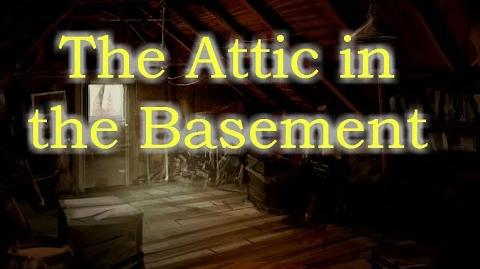 The Attic in the Basement