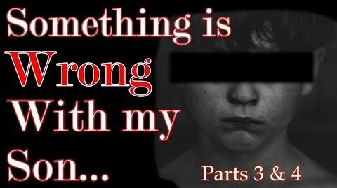 """There's Something Terribly Wrong With My Son (Parts 3 & 4)"" reading by Mr. Davis"