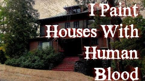 """I Paint Houses With Human Blood"" reading by KingSpook"