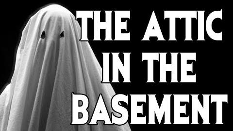 """I Set up a Voice Recorder..."" (Part 3 a.k.a. ""The Attic in the Basement"") reading by MrCreepyPasta"