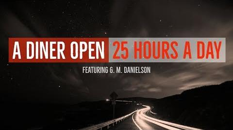 ''A Diner Open 25 Hours a Day'' reading by Dr. Creepen and G.M. Danielson