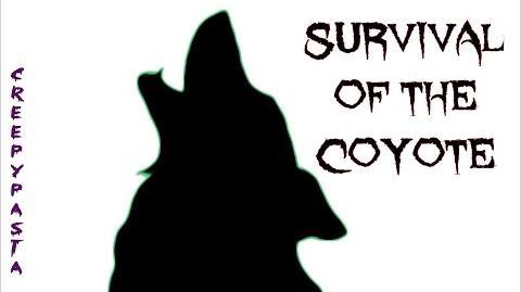 Survival of the Coyote creepypasta