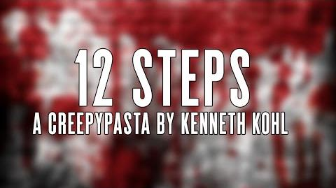 12 steps - CreepyPasta