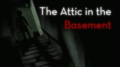"""""""The Attic in the Basement"""" reading by Natenator77"""