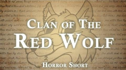 """The Clan of the Red Wolf"" reading by Unit 522 and Tale Foundry (Tale Foundry's channel)"