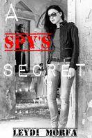 A Spy's Secret