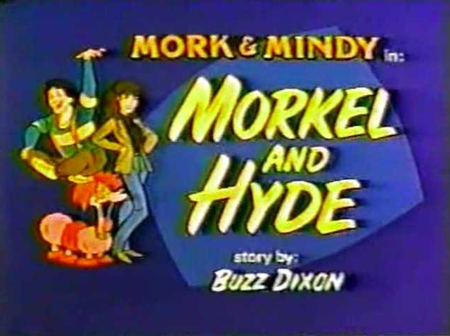 File:Mork & Mindy The Animated Series 09 Morkel and Hyde.jpg