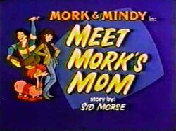 Mork & Mindy The Animated Series 12 Meet Mork's Mom