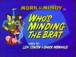 Mork & Mindy The Animated Series 01 Who's Minding the Brat