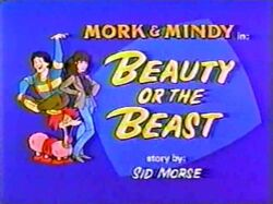 Mork & Mindy The Animated Series 08 Beauty or the Beast