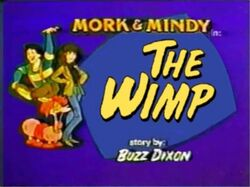 Mork & Mindy The Animated Series The Wimp