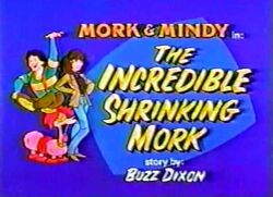 Mork & Mindy The Animated Series 14 The Incredible Shrinking Mork