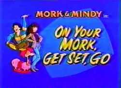 Mork & Mindy The Animated Series 26 On Your Mork, Get Set, Go