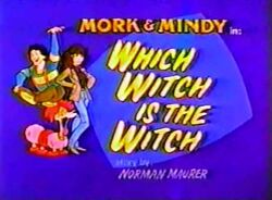 Mork & Mindy The Animated Series 06 Which Witch is the Witch