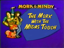 Mork & Mindy The Animated Series The Mork with the Midas Touch