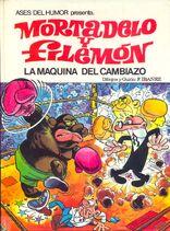 Mortadelo y Filemón La máquina del cambiazo