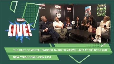 Peter Jackson and the cast of Mortal Engines join Marvel LIVE at NYCC 2018!