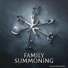 Family Summoning / Summon Family