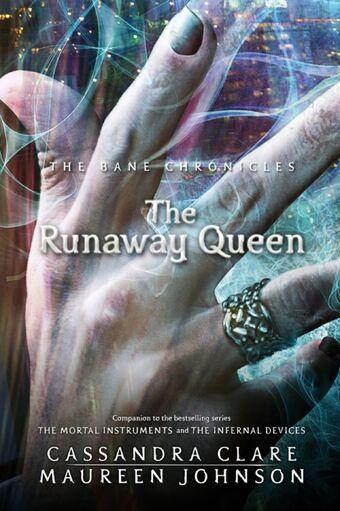 The Runaway Queen | The Shadowhunters' Wiki | Fandom