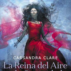 Spanish cover (<i>La Reina del Aire y la Oscuridad</i>)