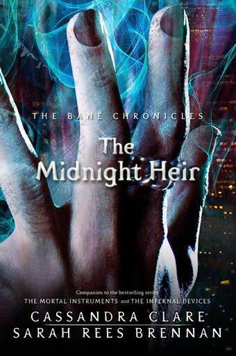 The Midnight Heir | The Shadowhunters' Wiki | Fandom